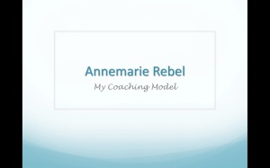 Annemarie Rebel - My Coaching Model